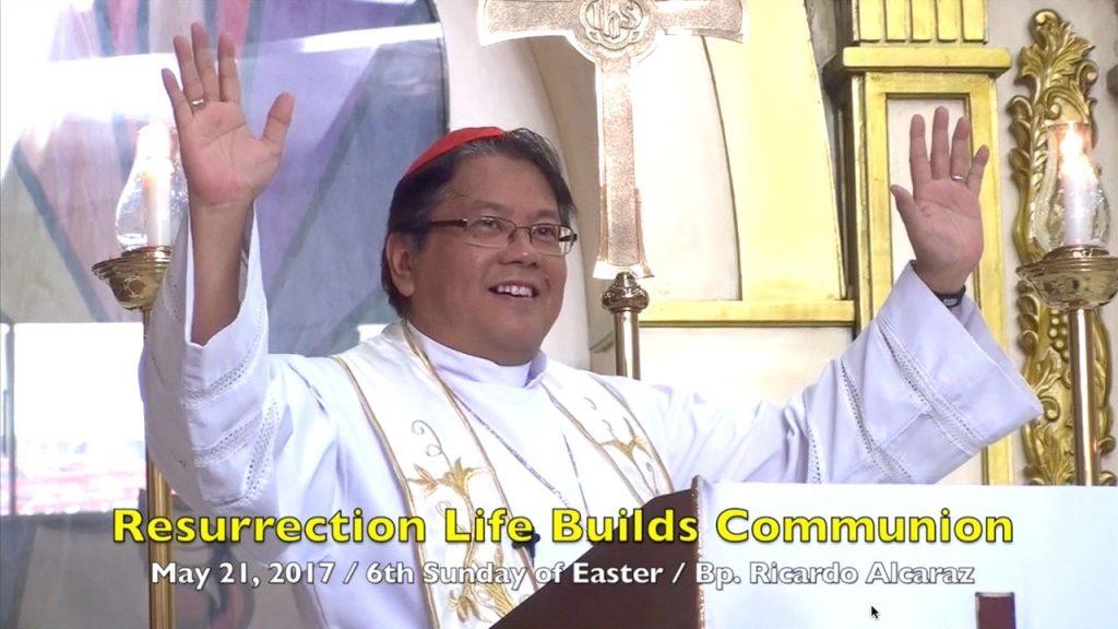 5-21-2017 Bp. Ricardo Alcaraz Teachings